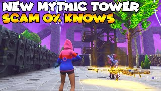 NEW Mythic Tower Scam 0% KNOW! 💯😱 (Scammer Gets Scammed) Fortnite Save The World