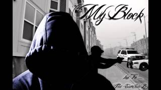 My Block - Loni Ro Feat. East Side B