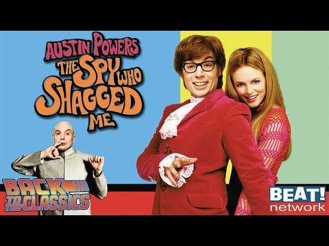 Back To Austin Powers: The Spy Who Shagged Me | Back To The Classics Podcast