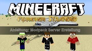Forever Stranded Server Installieren/Erstellen/Tutorial |Deutsch|HD[Minecraft Modpack 1.10.2]