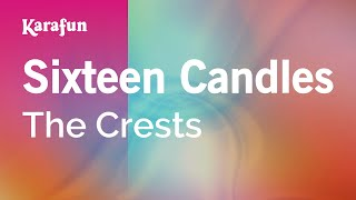 Karaoke Sixteen Candles - The Crests *