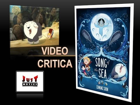 THE SONG OF THE SEA VIDEO CRITICA