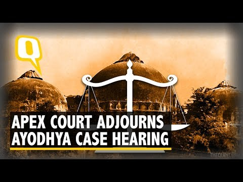 Supreme Court Adjourns Hearing In Ayodhya Case to January 2019 | The Quint
