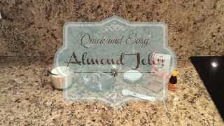 Make Easy And Quick Almond Jelly