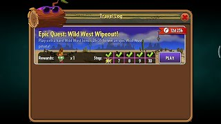 Epic Quest: Wild West Wipeout - Day 26, 27, 28, 29, 30 - Plants vs. Zombies 2