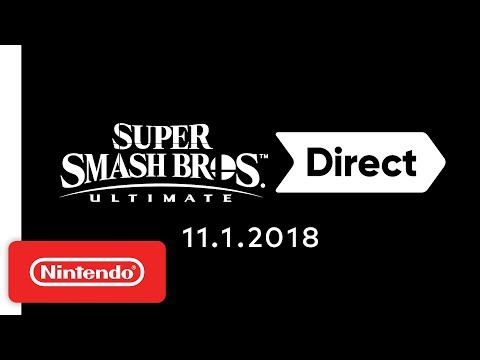 Super Smash Bros. Ultimate Direct 11.1.2018