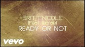 Britt Nicole - Ready or Not [Lyrics] ft. Lecrae