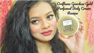 Oriflame Giordani Gold Essenza Perfumed Body Cream Review