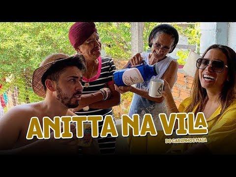 Anitta na Vila do Carlinhos Maia