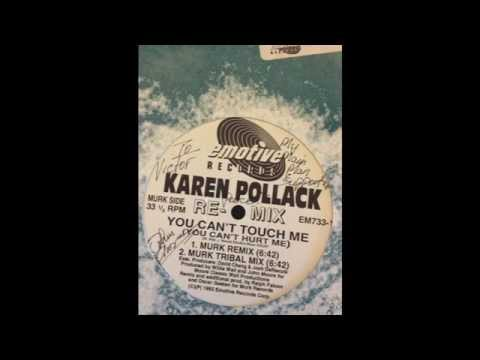 Karen Pollack - You Can't Touch Me (You Can't Hurt Me) Murk Remix