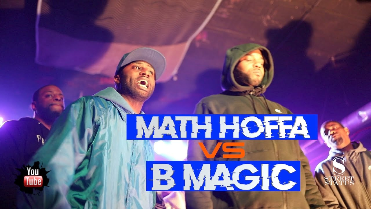 MATH HOFFA VS B MAGIC || STREET STATUS