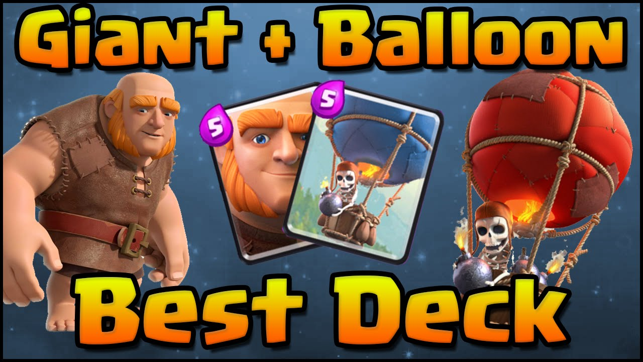 Clash Royale Best Giant Balloon Combo Deck And Attack Strategy For All Arenas Levels Youtube