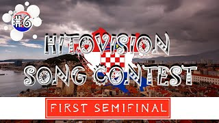 First Semifinal | Hitovision Song Contest (#6) ♪