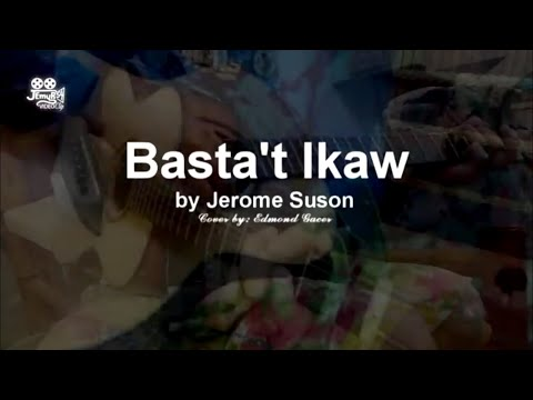 Basta't Ikaw by Jerome Suson - cover