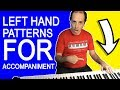 Left Hand Piano Accompaniment Patterns You Should Know