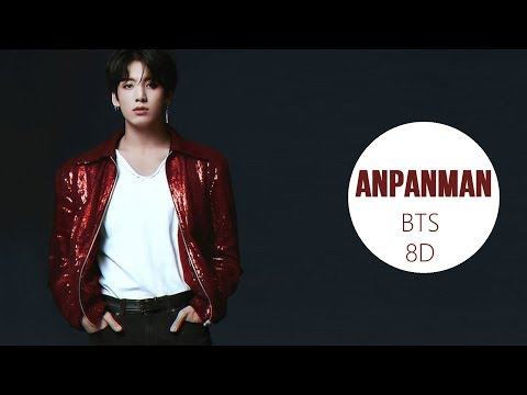 BTS (방탄소년단) - ANPANMAN [8D USE HEADPHONE] 🎧