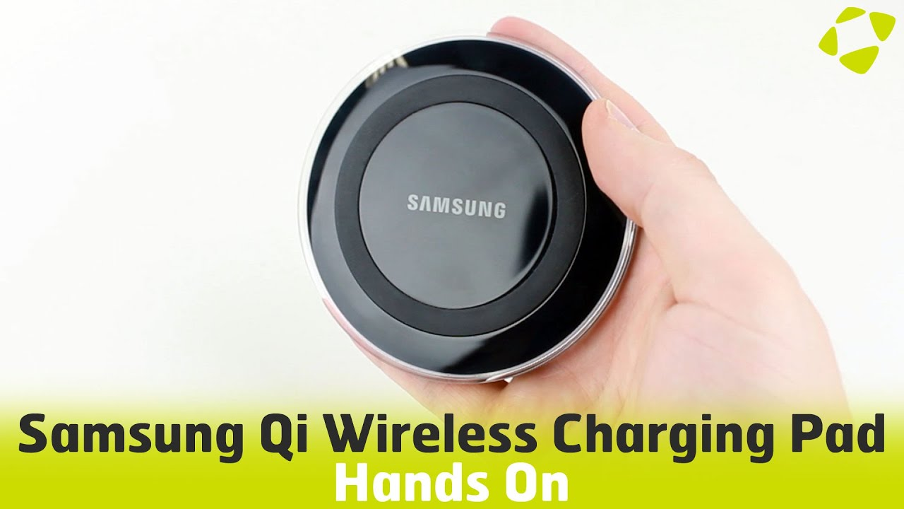 samsung galaxy s6 s6 edge qi wireless charging pad hands on review   youtube