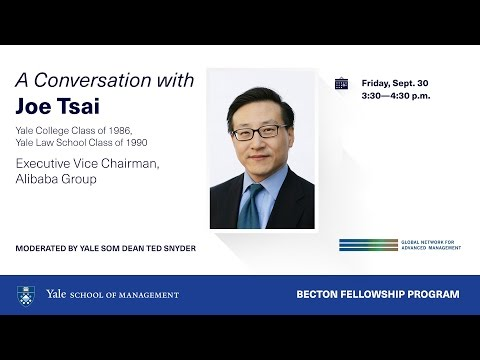 A Conversation with Joe Tsai YC '86, LAW '90, Executive Vice Chairman of Alibaba Group