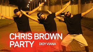 Chris Brown - Party (Official Video) ft. Gucci Mane, Usher #partychallenge  - @dioyviana