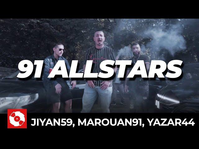 JIYAN59, MAROUAN91, YAZAR44 - 91 ALLSTARS (OFFICIAL HD VERSION AGGROTV)
