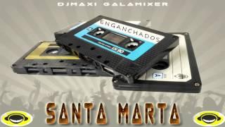 Baixar SANTA MARTA   EXITOS ENGANCHADOS   DJ MAXI GALAMIXER