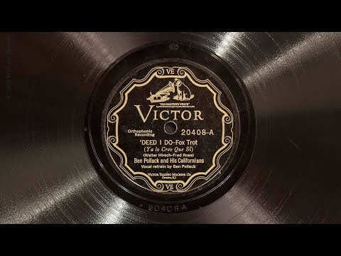 'Deed I Do • Ben Pollack and His Californians (EMG Mark IX Gramophone)