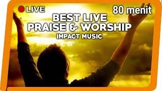 Best Live Praise Worship Impact Music
