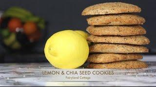 Lemon & Chia Seed Cookies - Vegan - High Protein - New & Improved - Fairyland Cottage