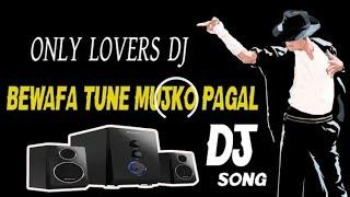 Bewafa Tune Mujko Pagal Kar Diya Kajal Maheriya [ Fully Hard No.1 Tapori Dance Mix ]DJRocky Nadia