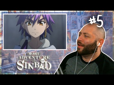 "Magi Adventure Of Sinbad Episode 5 REACTION ""Qualities Of A King"""