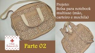 PAP – Bolsa notebook multiuso: mão, carteiro e mochila – Parte 02