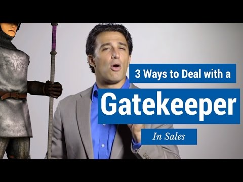 3 Ways to Deal with a Gatekeeper in Sales
