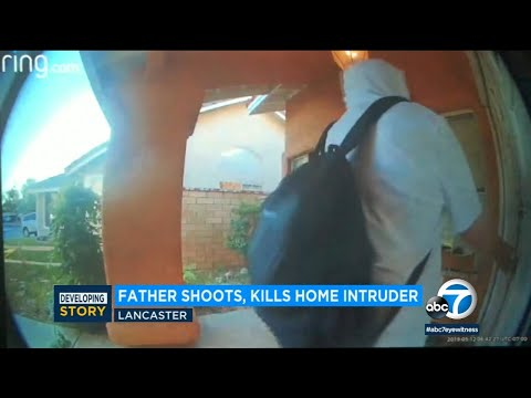 Father Shoots, Kills Home Intruder In Lancaster | ABC7