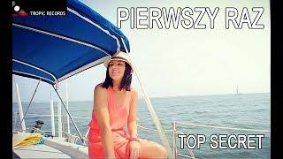 TOP SECRET - Pierwszy Raz (Official Video 2018) DISCO POLO