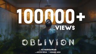 OBLIVION MUSIC VIDEO | Ashwin Renju | KS Harisankar | Dominic Arun | Santhy Balachandran |NimishRavi