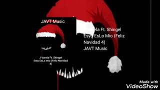 Download J Varela Ft. Shingel - Esto Es Los Mio (Feliz Navidad 4) (Prod. By Dj Varela)