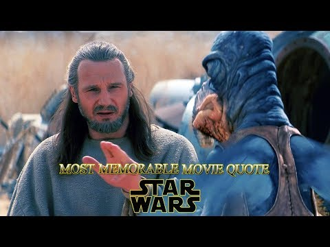 Credits Will Do Fine: Watto And Qui-Gon Jinn - Most Memorable Quotes From Star Wars