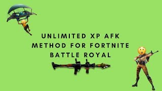 COMMENT À GET UNLIMITED XP FOR FORTNITE BATLLE ROYAL