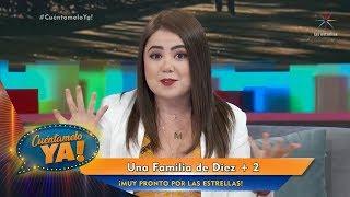 ¡Mariana Botas confirma tercera temporada de Una familia de Diez! | Cuéntamelo YA!