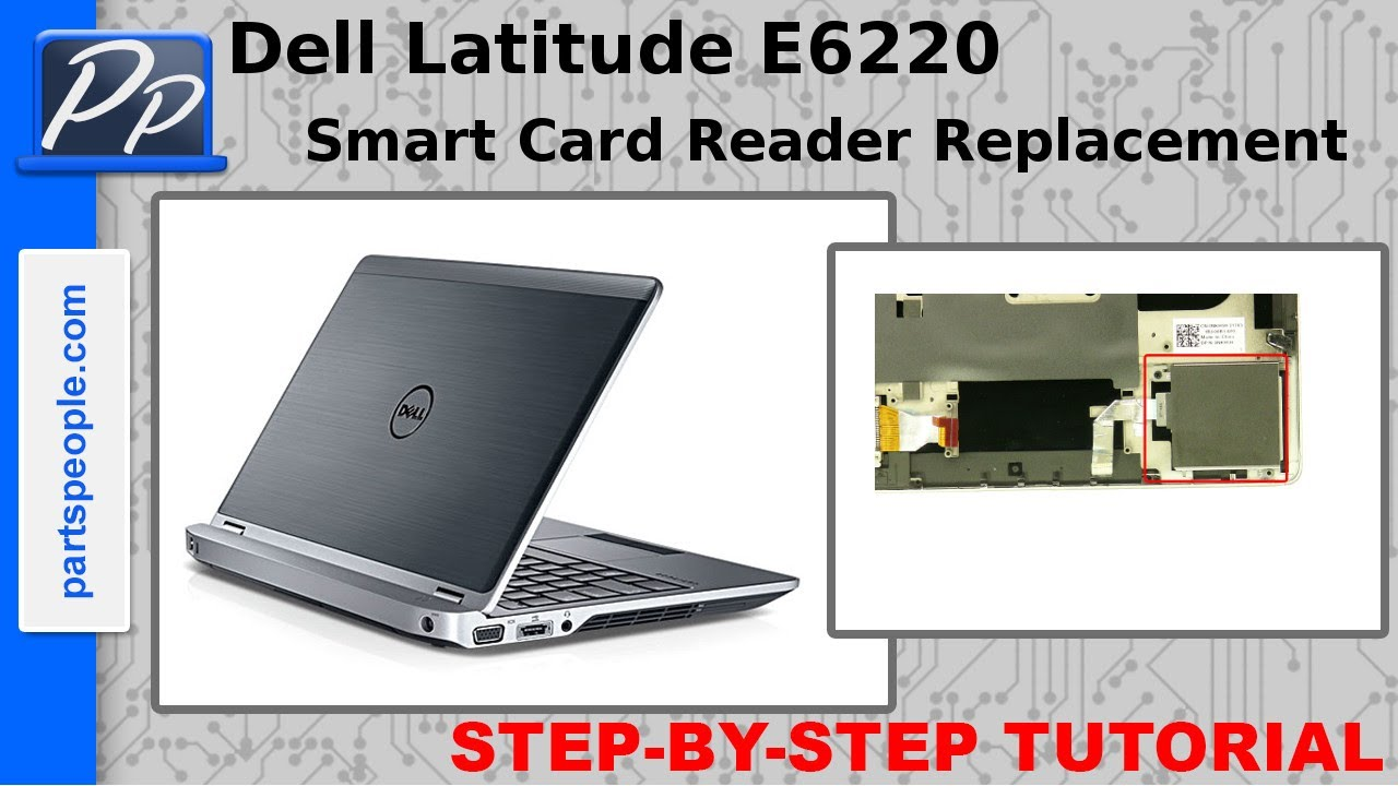 Dell Latitude E6220 Smart Card Reader Video Tutorial Teardown