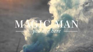 Magic Man - Every Day (Audio)