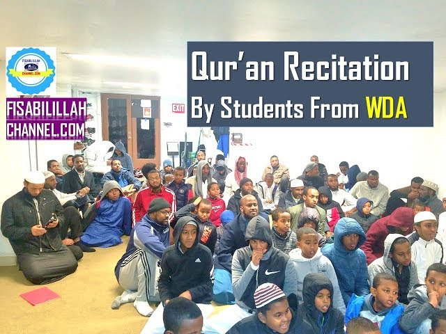 Qur'an Recitation By Different Students From WDA—2018 ??
