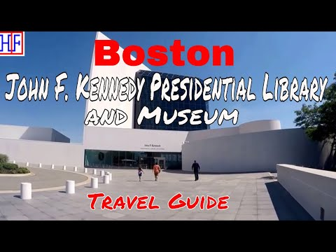 Boston - John F. Kennedy Presidential Library And Museum - Helpful Info | Boston Travel Episode# 11