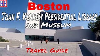 BostonJohn F. Kennedy Presidential Library and MuseumTourist AttractionsEpisode# 11