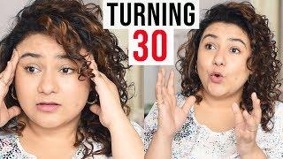 Turning 30 in INDIA
