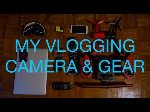 Camera and Gear I use for my Travel Vlogs