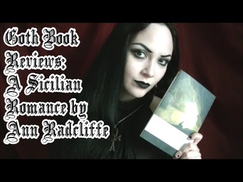 Goth Book Reviews: A Sicilian Romance by Ann Radcliffe