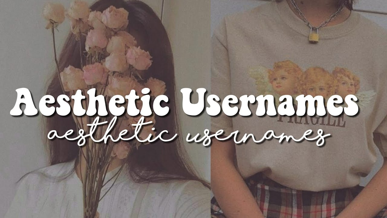 Aesthetic Usernames Youtube Our mission is to inspire creativity. aesthetic usernames