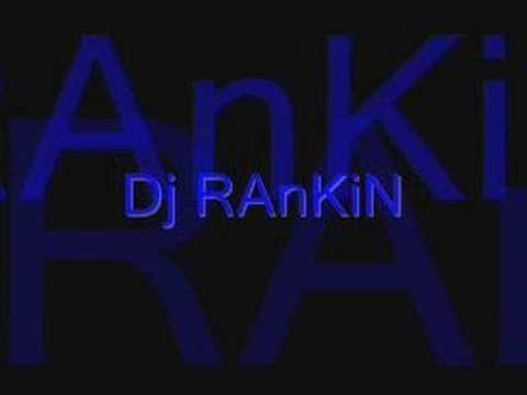Dj Rankin - I am a Raver