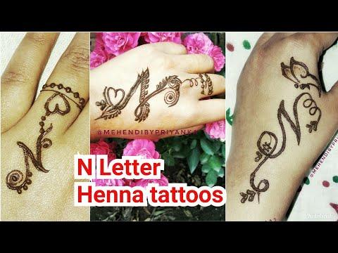 Beautiful N letter/ alphabet mehendi tattoo, 4 different easy tattoos on hand, henna tattoo designs
